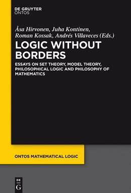 Abbildung von Hirvonen / Kontinen / Kossak / Villaveces   Logic Without Borders   2015   Essays on Set Theory, Model Th...   5