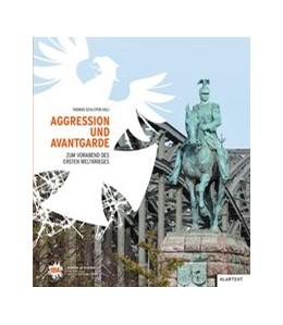 Abbildung von Schleper | Aggression und Avantgarde | 2014 | Zum Vorabend des Ersten Weltkr...