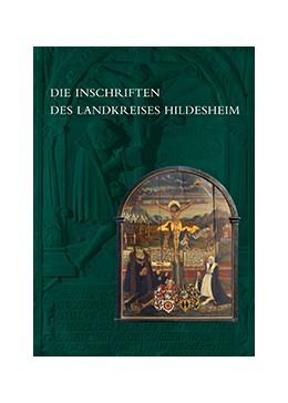 Abbildung von Wulf | Die Inschriften des Landkreises Hildesheim | 2014 | 16