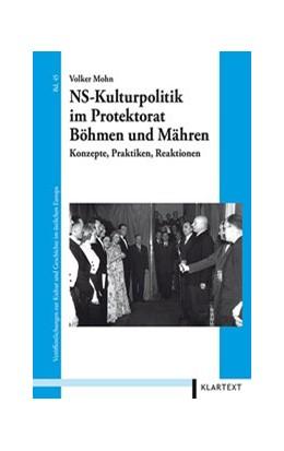 Abbildung von Mohn | NS-Kulturpolitik im Protektorat Böhmen und Mähren | 1. Auflage | 2014 | 45 | beck-shop.de