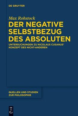 Abbildung von Rohstock | Der negative Selbstbezug des Absoluten | 1. Auflage | 2014 | 119 | beck-shop.de