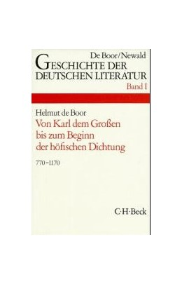 Abbildung von Geschichte der deutschen Literatur Bd. 1: Die deutsche Literatur von Karl dem Großen bis zum Beginn der höfischen Dichtung (770-1170) | 9. Auflage | 1979 | beck-shop.de