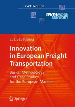 Abbildung von Savelsberg | Innovation in European Freight Transportation | 1. Auflage | 2008 | beck-shop.de