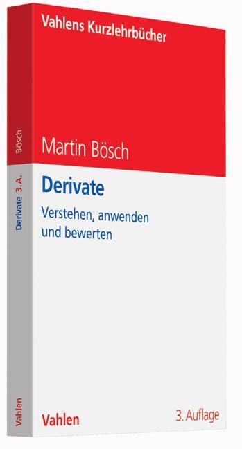Derivate | Bösch | 3., vollständig überarbeitete Auflage, 2014 | Buch (Cover)