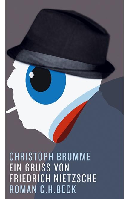 Cover: Christoph Brumme, Ein Gruß von Friedrich Nietzsche