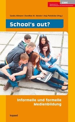 Abbildung von Meister / Pielsticker / Aßmann | School's out? | 2014 | Informelle und formelle Medien...