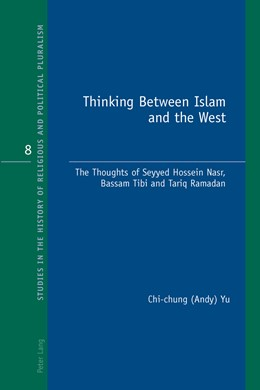 Abbildung von Yu | Thinking Between Islam and the West | 2014 | The Thoughts of Seyyed Hossein... | 8