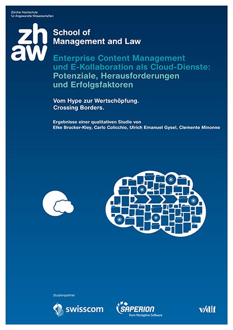 Enterprise Content Management und E-Kollaboration als Cloud-Dienste: Potenziale, Herausforderungen und Erfolgsfaktoren | / Brucker-Kley / Colicchio, 2014 | Buch (Cover)