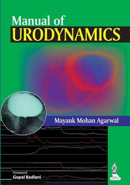 Abbildung von Agarwal | Manual of Urodynamics | 2014