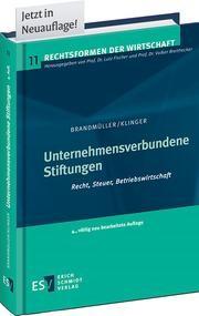 Abbildung von Brandmüller / Klinger   Unternehmensverbundene Stiftungen   4., völlig neu bearbeitete Auflage   2014