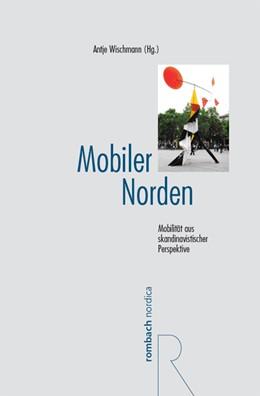 Abbildung von Wischmann | Mobiler Norden | 2014 | Mobilität aus skandinavistisch...