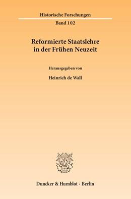 Abbildung von Wall | Reformierte Staatslehre in der Frühen Neuzeit | 1. Auflage | 2014 | 102 | beck-shop.de