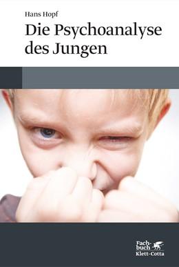Abbildung von Hopf   Die Psychoanalyse des Jungen   2., Aufl   2014