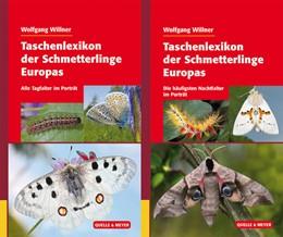 Abbildung von Willner | Taschenlexikon der Schmetterlinge Europas - 2 Bände im Paket | 2016 | Die häufigsten Nachtfalter im ...
