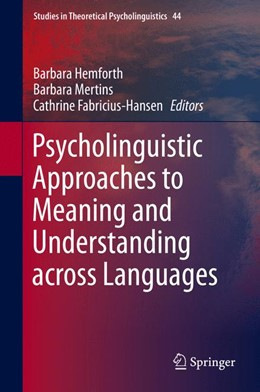 Abbildung von Hemforth / Mertins | Psycholinguistic Approaches to Meaning and Understanding across Languages | 1. Auflage | 2014 | 44 | beck-shop.de