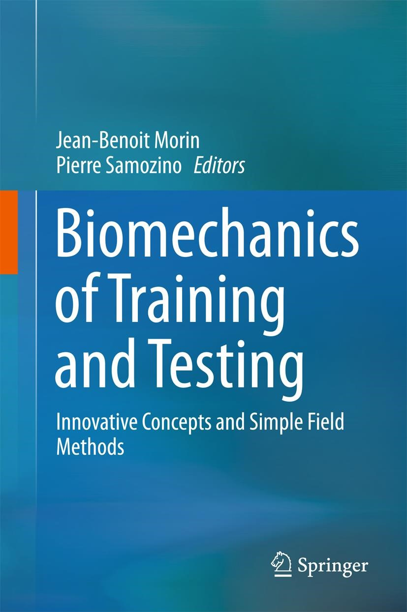 Biomechanics of Training and Testing | Morin / Samozino | 1st ed. 2018, 2017 | Buch (Cover)