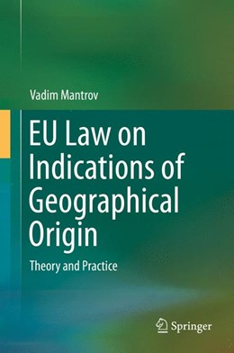 Abbildung von Mantrov | EU Law on Indications of Geographical Origin | 2014 | Theory and Practice