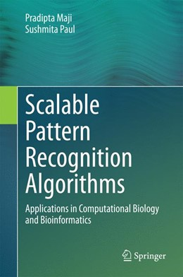 Abbildung von Maji / Paul | Scalable Pattern Recognition Algorithms | 2014 | Applications in Computational ...
