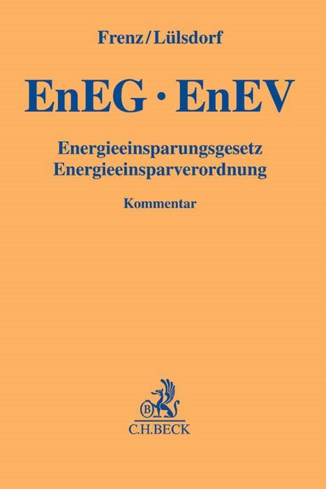 Energieeinsparungsgesetz, Energieeinsparverordnung: EnEG, EnEV | Frenz  / Lülsdorf, 2015 | Buch (Cover)