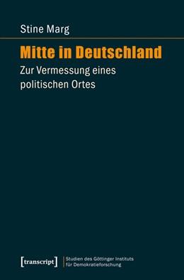 Abbildung von Marg | Mitte in Deutschland | 2014 | Zur Vermessung eines politisch... | 8