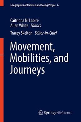 Abbildung von Skelton / White   Movement, Mobilities, and Journeys   1. Auflage   2016   6   beck-shop.de