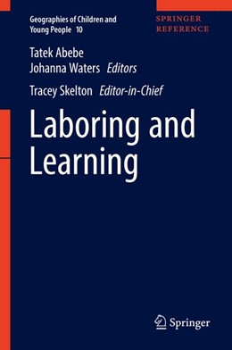 Abbildung von Abebe / Waters | Laboring and Learning | 1st ed. 2017 | 2017 | Labouring and Learning | 10