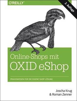 Abbildung von Roman Zenner / Joscha Krug | Online-Shops mit OXID eShop | 1. Auflage | 2014 | beck-shop.de