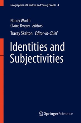 Abbildung von Worth / Dwyer | Identities and Subjectivities | 1st ed. 2017 | 2016 | Geographies of Identities and ... | 4