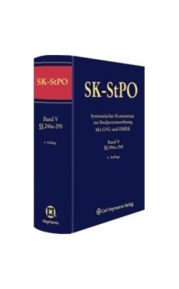 Abbildung von Wolter (Hrsg.) | Systematischer Kommentar zur Strafprozessordnung: SK-StPO, Band V: §§ 246a-295 StPO | 5. Auflage | 2016
