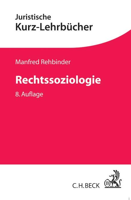 Rechtssoziologie | Rehbinder | 8., neu bearbeitete Auflage, 2014 | Buch (Cover)