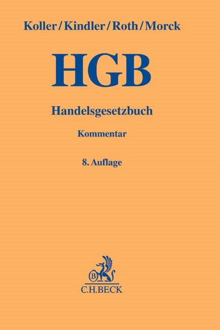 Handelsgesetzbuch: HGB | Koller / Kindler / Roth / Morck | 8. Auflage, 2014 | Buch (Cover)