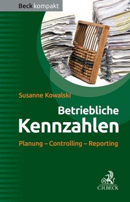 Abbildung von Kowalski | Betriebliche Kennzahlen | 1. Auflage | 2014 | beck-shop.de
