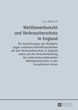 Abbildung von Waßmuß   Wettbewerbsrecht und Verbraucherschutz in England   1. Auflage   2014   beck-shop.de
