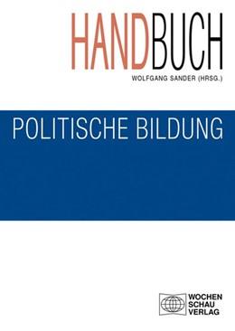 Abbildung von Sander   Handbuch politische Bildung   4., völlig überarbeitete Auflage   2014   Studienausgabe