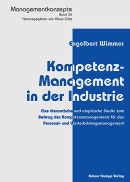 Abbildung von Wimmer | Kompetenz-Management in der Industrie | 2014 | Eine theoretische und empirisc... | 36