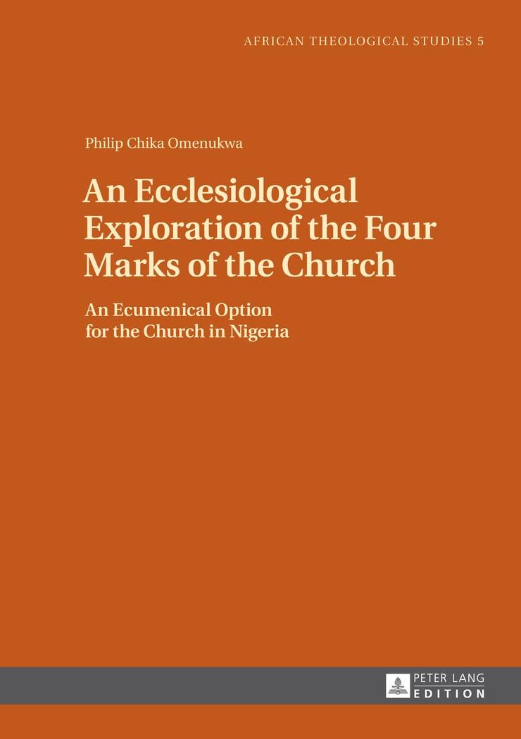 Abbildung von Omenukwa | An Ecclesiological Exploration of the Four Marks of the Church | 2014