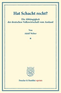 Abbildung von Weber | Hat Schacht recht? | 1. Auflage | 2014 | beck-shop.de