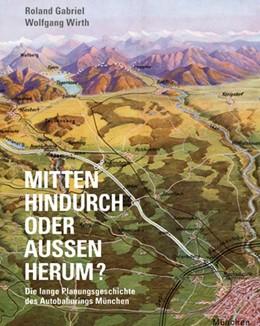 Abbildung von Roland / Wolfgang | Mitten hindurch oder außen herum ? | 1. Auflage | 2013 | beck-shop.de