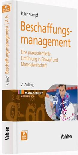 Abbildung von Krampf | Beschaffungsmanagement | 2., überarbeitete und erweiterte Auflage | 2014 | Eine praxisorientierte Einführ...