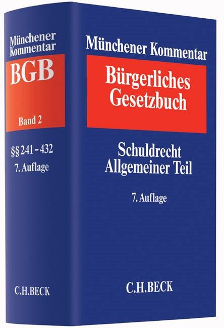 Münchener Kommentar zum Bürgerlichen Gesetzbuch: BGB, Band 2: Schuldrecht - Allgemeiner Teil | 7. Auflage, 2015 | Buch (Cover)