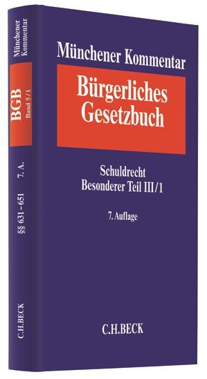 Münchener Kommentar zum Bürgerlichen Gesetzbuch: BGB, Band 5/1: Schuldrecht - Besonderer Teil III/1 §§ 631-651 | 7. Auflage, 2017 | Buch (Cover)