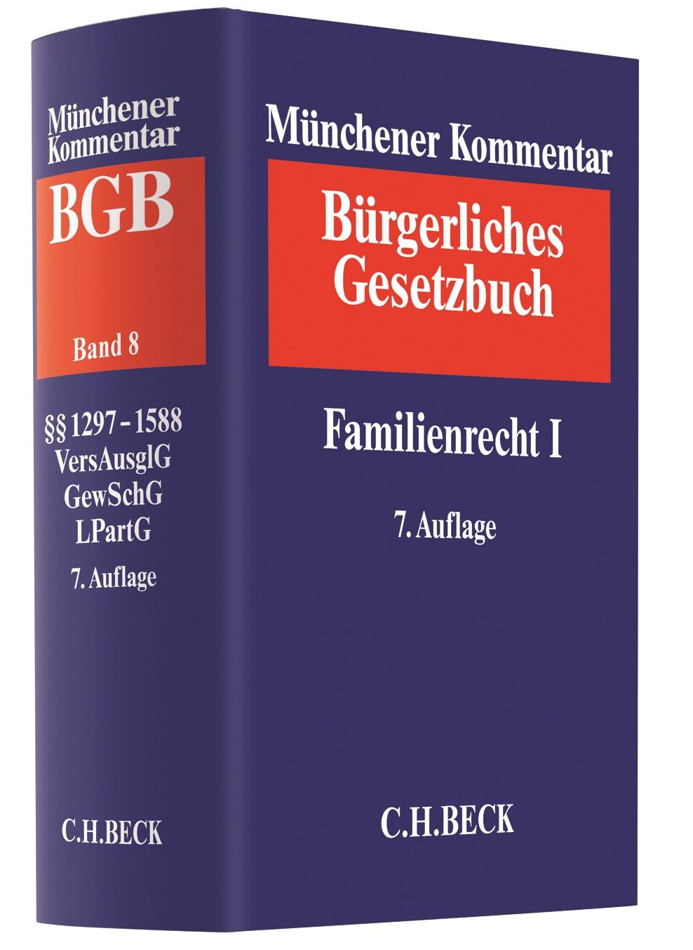 Münchener Kommentar zum Bürgerlichen Gesetzbuch: BGB, Band 8: Familienrecht I §§ 1297-1588 Versorgungsausgleichsgesetz, Gewaltschutzgesetz, Lebenspartnerschaftsgesetz | 7. Auflage, 2016 | Buch (Cover)