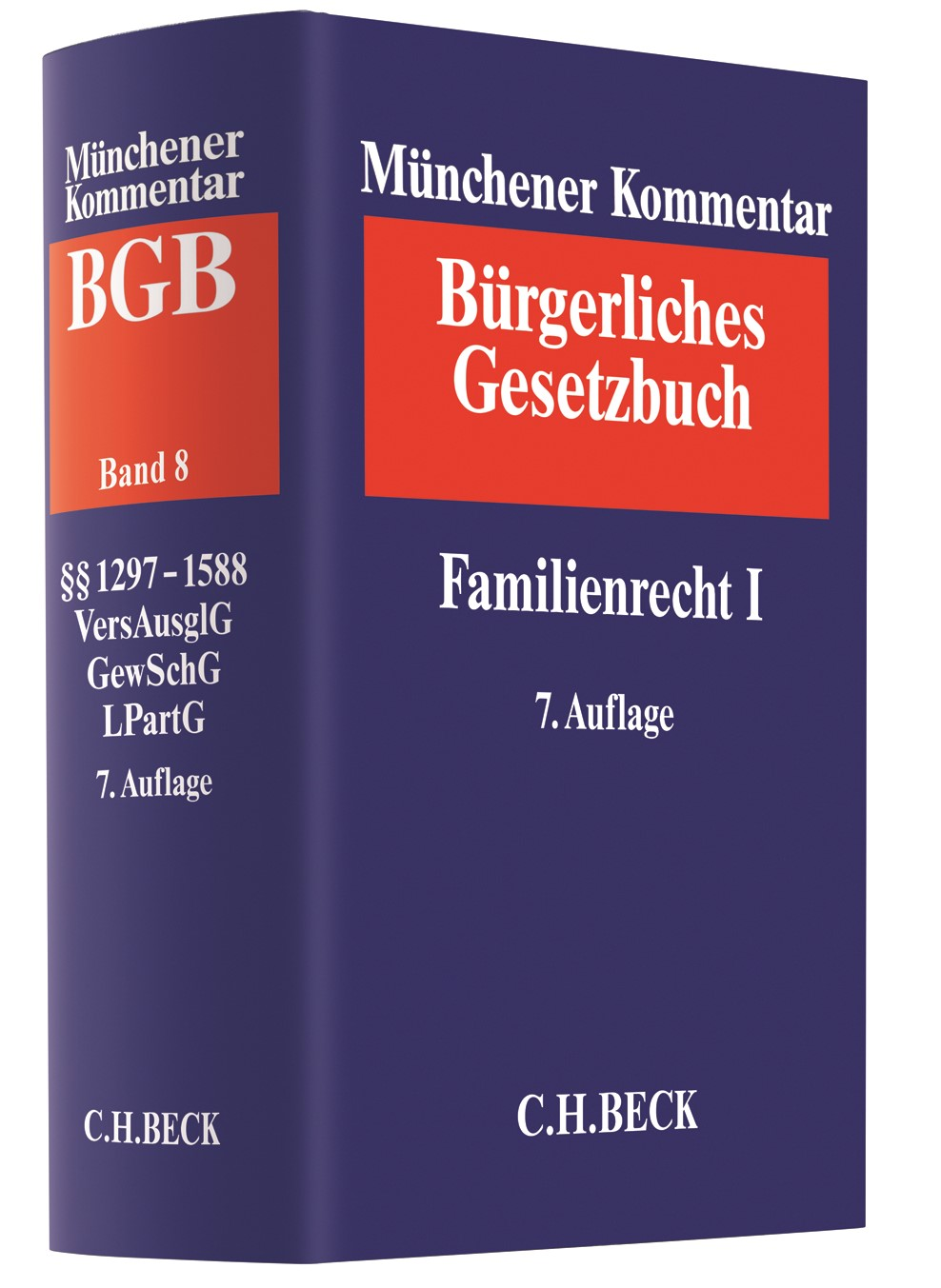 Abbildung von Münchener Kommentar zum Bürgerlichen Gesetzbuch: BGB,  Band 8: Familienrecht I §§ 1297-1588 Versorgungsausgleichsgesetz, Gewaltschutzgesetz, Lebenspartnerschaftsgesetz | 7. Auflage | 2017