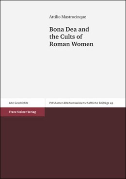 Abbildung von Mastrocinque | Bona Dea and the Cults of Roman Women | 2014