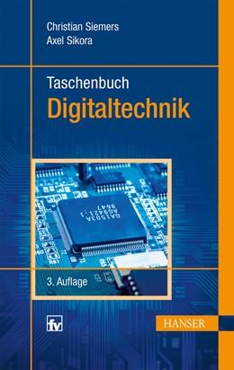 Abbildung von Siemers / Sikora | Taschenbuch Digitaltechnik | 3. Auflage | 2014 | beck-shop.de