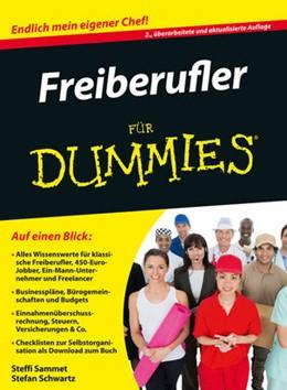 Abbildung von Sammet / Schwartz | Freiberufler für Dummies | 2. überarbeitete und aktualisierte Auflage | 2014