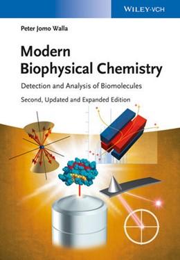 Abbildung von Walla | Modern Biophysical Chemistry | 2. Auflage | 2014 | beck-shop.de