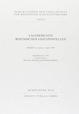Abbildung von Lageberichte rheinischer Gestapostellen Band II   1. Auflage   2014   beck-shop.de