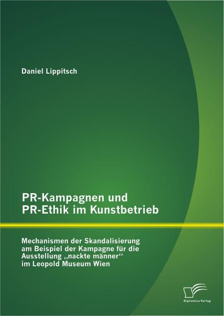 PR-Kampagnen und PR-Ethik im Kunstbetrieb | Lippitsch, 2014 | Buch (Cover)