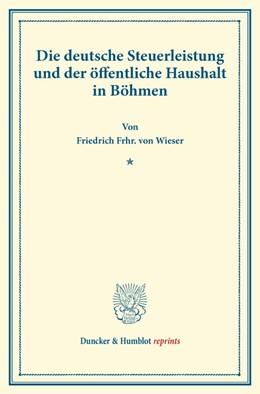 Abbildung von Wieser | Die deutsche Steuerleistung und der öffentliche Haushalt in Böhmen. | 2014